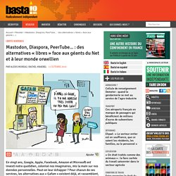 Mastodon, Diaspora, PeerTube... : des alternatives « libres » face aux géan