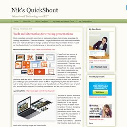 Nik's QuickShout: Tools and alternatives for creating presentations