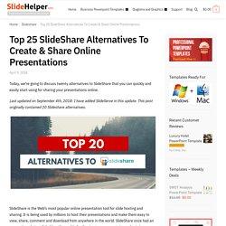 Top 20 SlideShare Alternatives to Share Online Presentations