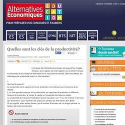 Alternatives Economiques Education - Quelles sont les clés de la productivité?