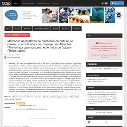 AGROCAMPUS OUEST - 2015 - Résumé de mémoire : Méthodes alternatives de protection en culture de poireau contre la mouche mineuse des Alliacées (Phytomyza gymnostoma) et le thrips de l'oignon (Thrips tabaci)