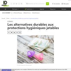 Les alternatives durables aux protections hygiéniques jetables