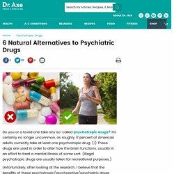 6 Natural Alternatives to Psychiatric Drugs
