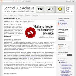 Control Alt Achieve: 10 Alternatives for the Readability Extension