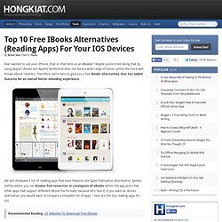 Top 10 Free iBooks Alternatives (Reading Apps) For Your iOS Devices
