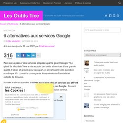6 alternatives aux services Google