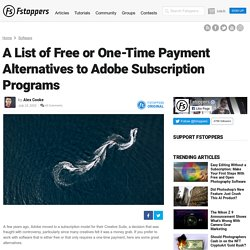 A List of Free or One-Time Payment Alternatives to Adobe Subscription Programs