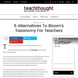6 Alternatives To Bloom's Taxonomy For Teachers -