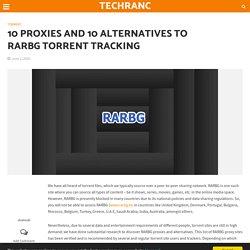 10 Proxies and 10 Alternatives to RARBG torrent tracking - TechRanc