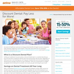 Alternatives To Traditional Dental Insurance