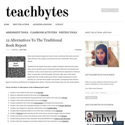 12 Alternatives To The Traditional Book Report