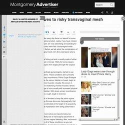 Consider alternatives to risky transvaginal mesh