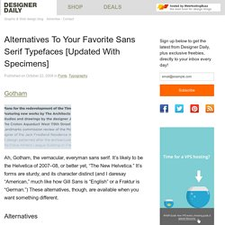 Alternatives To Your Favorite Sans Serif Typefaces [Updated With Specimens] - Designer Daily: graphic and web design blog