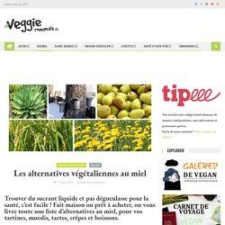 Les alternatives végétaliennes au miel – Magazine vegan – Lausanne Genève Sion Fribourg Neuchâtel Suisse – cuisine santé actualités animaux véganisme végétalisme