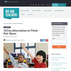 5 Fun Alternatives to Think-Pair-Share - WeAreTeachers