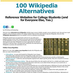 100 Alternatives to Wikipedia - Reference Websites for College Students