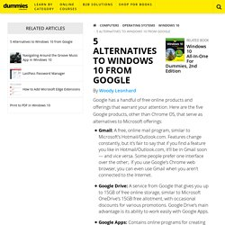 5 Alternatives to Windows 10 from Google - dummies