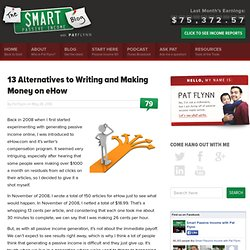 13 Alternatives to Writing and Making Money on eHow