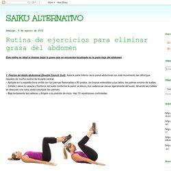 SAIKU ALTERNATIVO: Rutina de ejercicios para eliminar grasa del abdomen