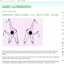 SAIKU ALTERNATIVO: SANANDO EMOCIONES con MEDICINA CHINA