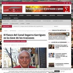 El fiasco del Canal Segarra Garrigues es la clave de los trasvases - ConAcento Periódico alternativo de información y opinión