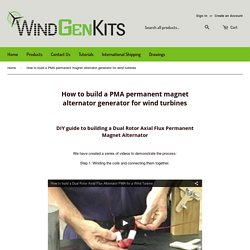 How to build a PMA permanent magnet alternator generator for wind turb – WindGenKits