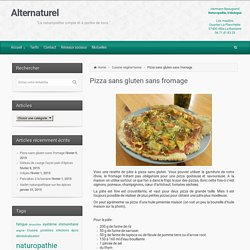 Alternaturel – Pizza sans gluten sans fromage