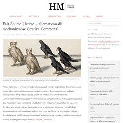 Fair Source License – alternatywa dla mechanizmów Creative Commons?