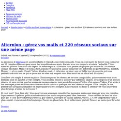 Alternion : gérez vos mails et 220 réseaux sociaux sur une même page