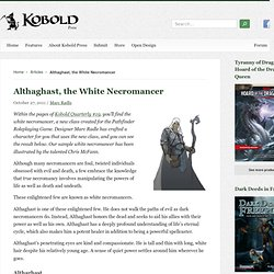 Althaghast, the White Necromancer / Kobold Press