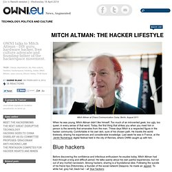 Mitch Altman: The Hacker Lifestyle