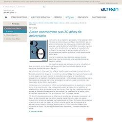conmemora sus 30 años de aniversario - Altran España