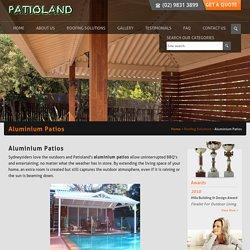 Aluminium Patios, Roofing System Sydney