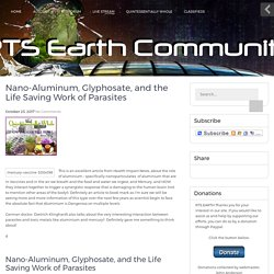 Nano-Aluminum, Glyphosate, and the Life Saving Work of Parasites