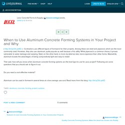 When to Use Aluminum Concrete Forming Systems in Your Project and Why