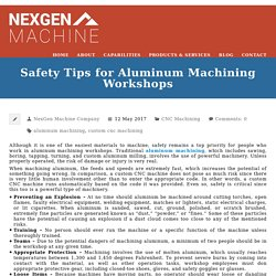 Safety Tips for Aluminum Machining Workshops