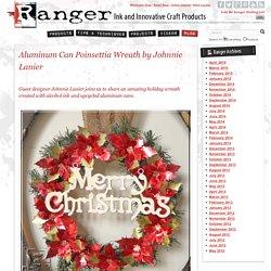 Aluminum Can Poinsettia Wreath by Johnnie Lanier