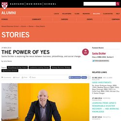 The Power of Yes - Alumni - Harvard Business School