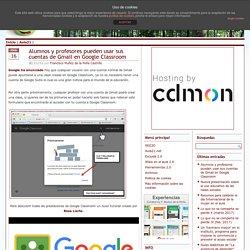 Alumnos y profesores pueden usar sus cuentas de Gmail en Google Classroom