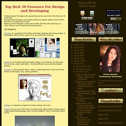 Emma Alvarez Site: Top Best 50 Freeware For Design and Developing