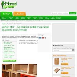 Carton Styl' – Le premier mobilier en carton alvéolaire 100% recyclé
