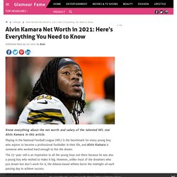 Alvin Kamara Net Worth in 2021: Here's Everything You Need to Know