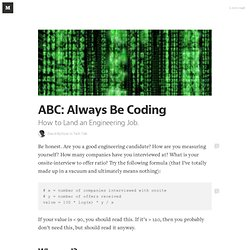 ABC: Always Be Coding — Tech Talk