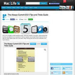 The Always Current iOS 5 Tips and Tricks Guide