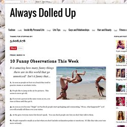 Always Dolled Up: 10 Funny Observations This Week