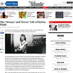 The 'Always' and 'Never' Life of Sylvia Plath - Karen Swallow Prior
