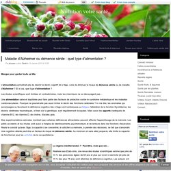 Maladie d'Alzheimer ou démence sénile : quel type d'alimentation ? - Nutrition votre santé