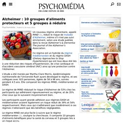 Alzheimer : 10 groupes d'aliments protecteurs et 5 groupes à réduire