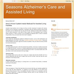 How to Know if patient needs Medicaid for Assisted Living Facilities