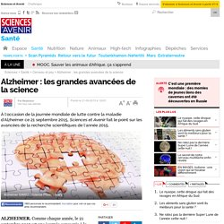Alzheimer : les grandes avancées de la science